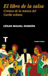 El Libro de la salsa : crónica de la música del Caribe urbano