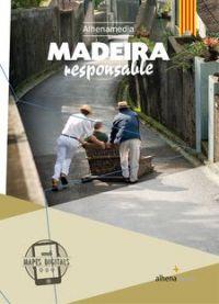 Madeira responsable