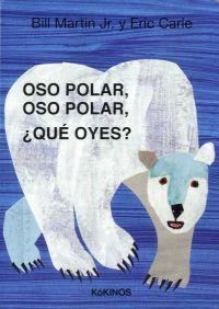 Oso polar, oso polar, ¿qué oyes?