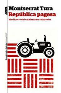 República pagesa : vindicació del catalanisme rabassaire