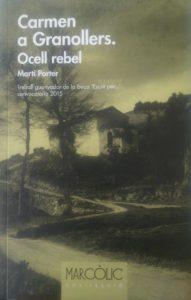 Carmen a Granollers : ocell rebel