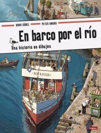 En barco por el río : una historia en dibujos