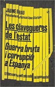 Les Clavegueres de l'estat : guerra bruta i corrupció a Espanya