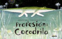 Profesión: cocodrilo