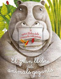 El Gran llibre dels animals gegants ; El petit llibre dels animals més petits