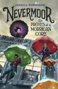 Nevermoor : les proves de la Morrigan Corb