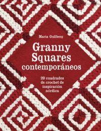 Granny squares contemporáneos : 20 cuadrados de crochet de inspiración nórdica