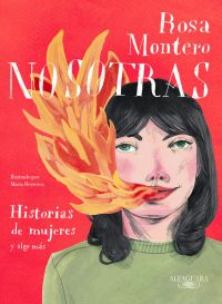 Nosotras : historias de mujeres y algo más