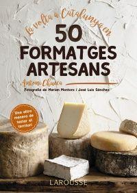La volta a Catalunya en 50 formatges