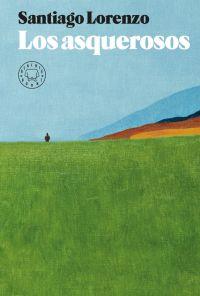 Los Asquerosos : novela