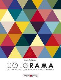 Colorama : el libro de los colores del mundo
