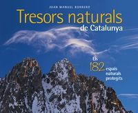Tresors naturals de Catalunya : els 182 espais naturals protegits