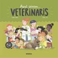 Avui serem... veterinaris