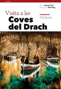 Visita a les Coves del Drach