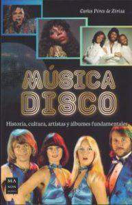 Música disco : historia, cultura, artistas y álbumes fundamentales