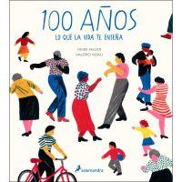 100 años : lo que la vida te enseña