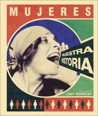 Mujeres, nuestra historia