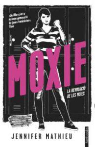 Moxie : la revolució de les noies