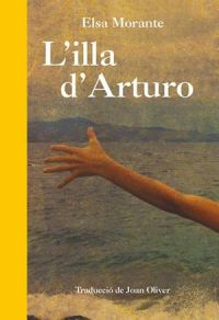 L'Illa d'Arturo : memòries d'un noi