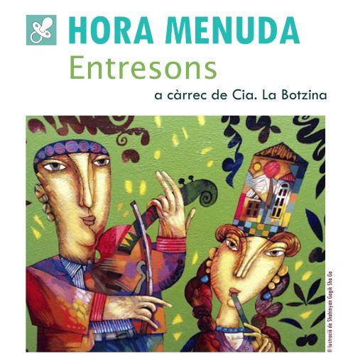 """""""Entresons"""" a càrrec de Cia. La Botzina"""