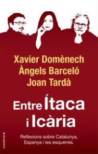 Entre Ítaca i Icària : reflexions sobre Catalunya, Espanya i les esquerres