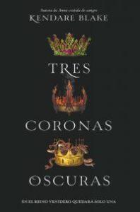 Tres coronas oscuras
