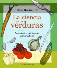 La Ciencia de las verduras : la química del tomate y la cebolla