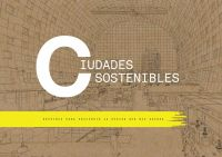 Ciudades sostenibles : destinos para descubrir la Europa que nos espera