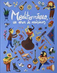 Mediterràneo, un mar de músicas