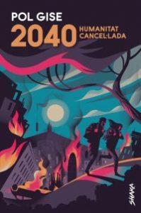 2040 : humanitat cancel·lada